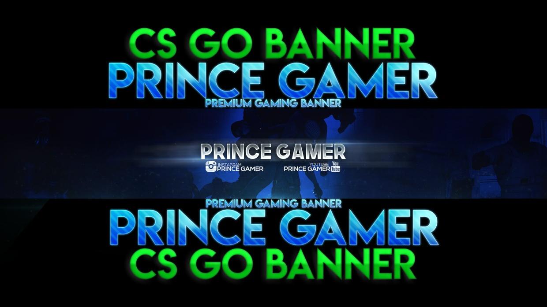 Prince Gamer Premium Gaming Banner CS GO 1.5$ PSD