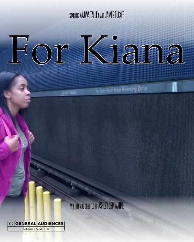 """For Kiana"" Short Film"