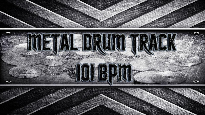 Metal Drum Track 101 BPM - Non Commercial