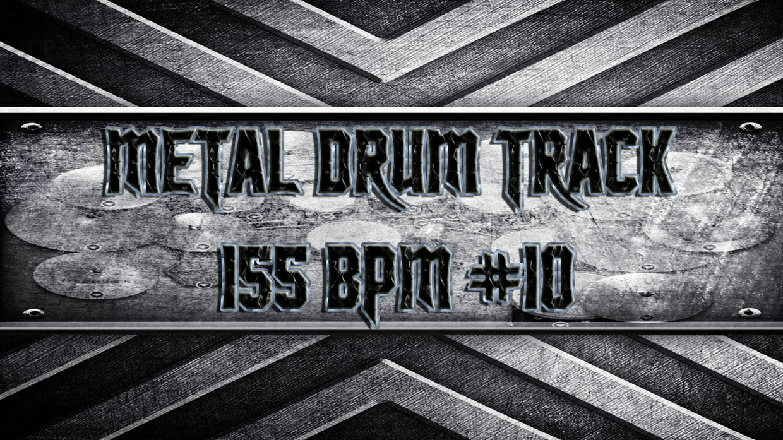 Metal Drum Track 155 BPM #10
