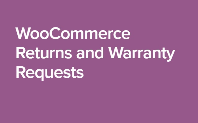 WooCommerce Returns and Warranty Requests 1.8.9 Extension