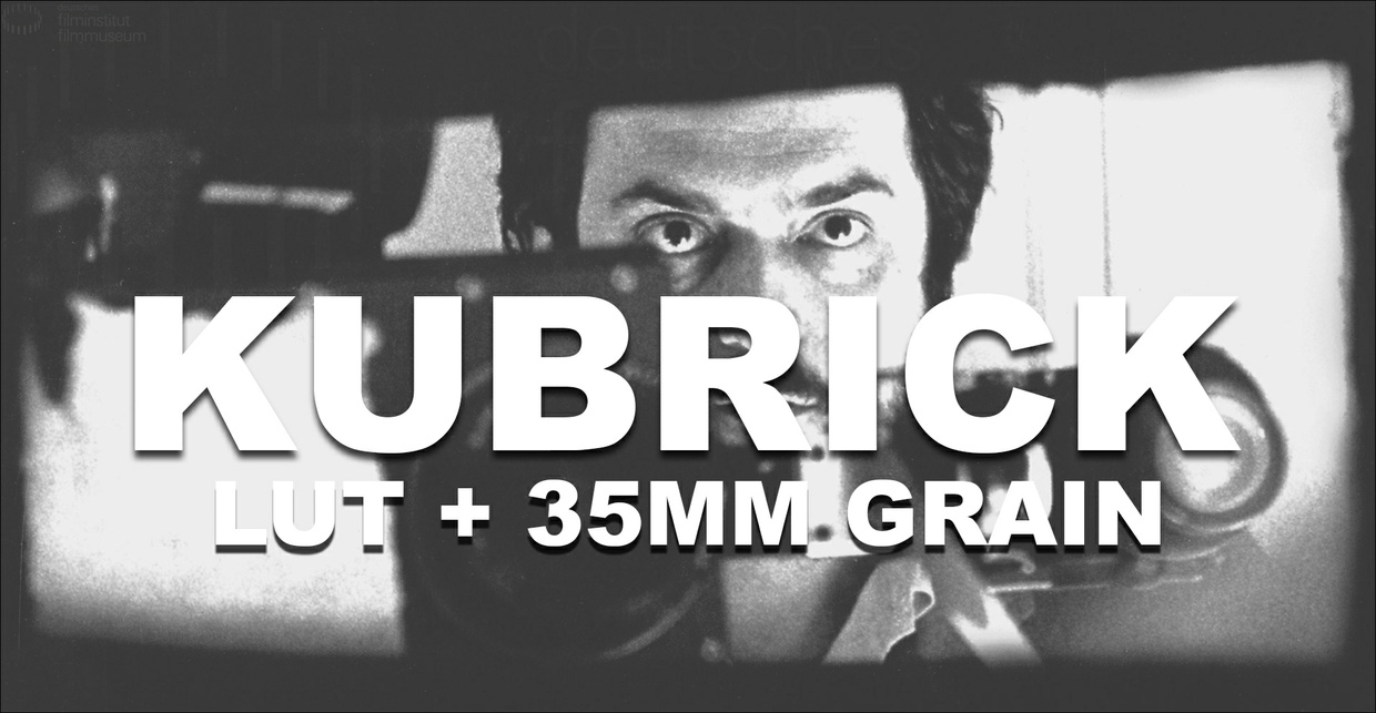 Kubrick Film Look LUT + 35mm Grain
