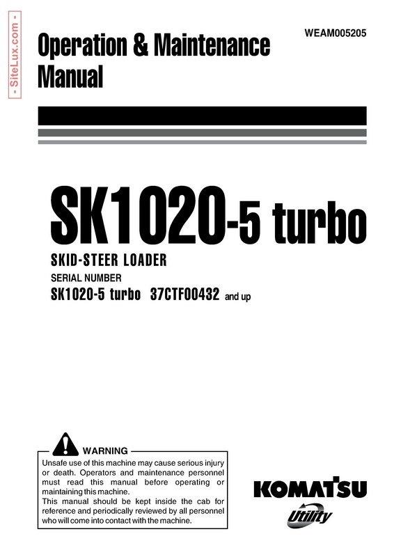 Komatsu SK1020-5 turbo Skid-Steer Loader Operation & Maintenance Manual - WEAM005205