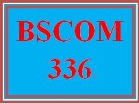 BSCOM 336 Week 4 Learning Team Script Project Appendix