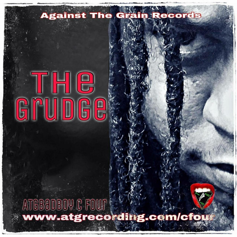 The Grudge, Album by #ATGBadBoy C Four