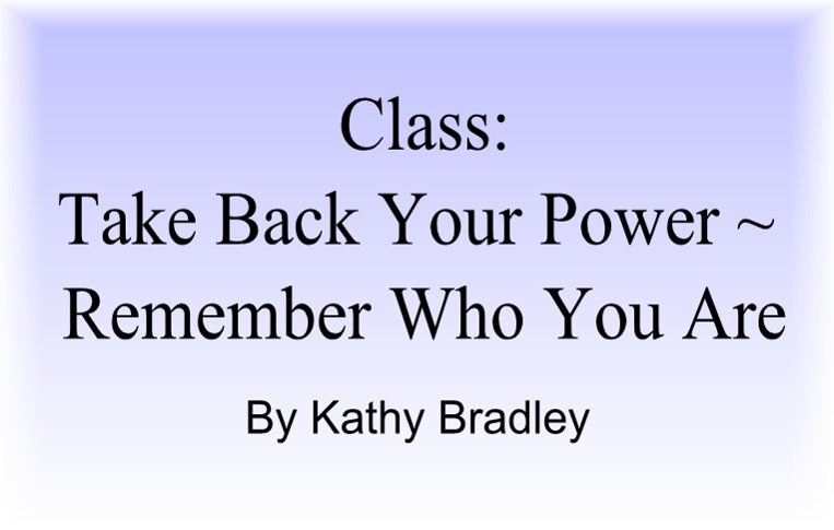 Take Back Your Power ~ Remember Who You Are