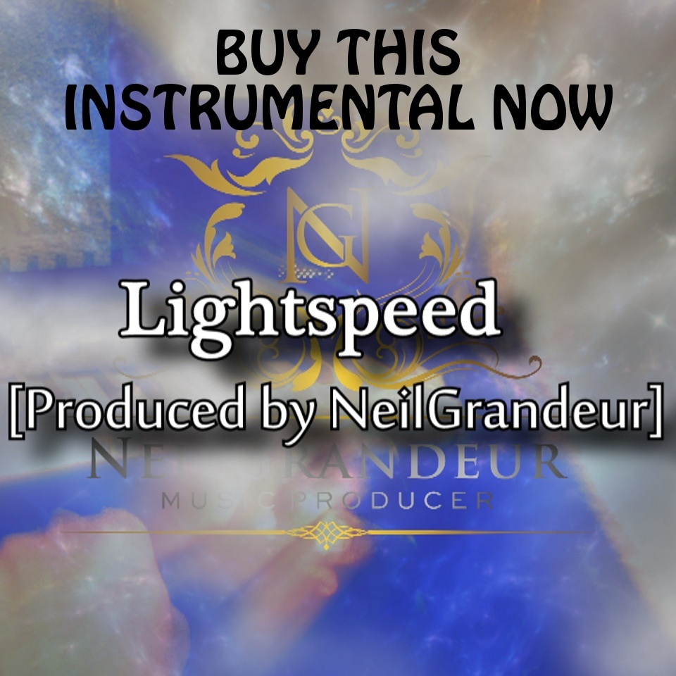 Lightspeed [Produced by NeilGrandeur] - Mp3 Standard Lease