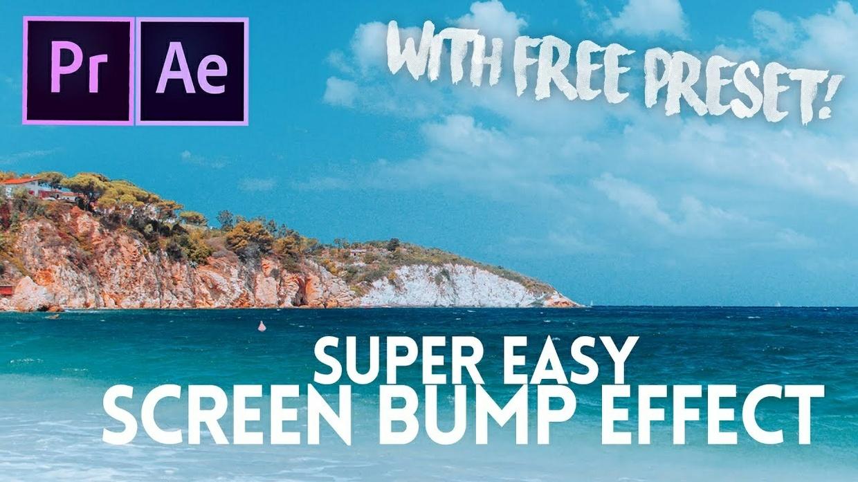 Screen Bump Effect - FREE Preset