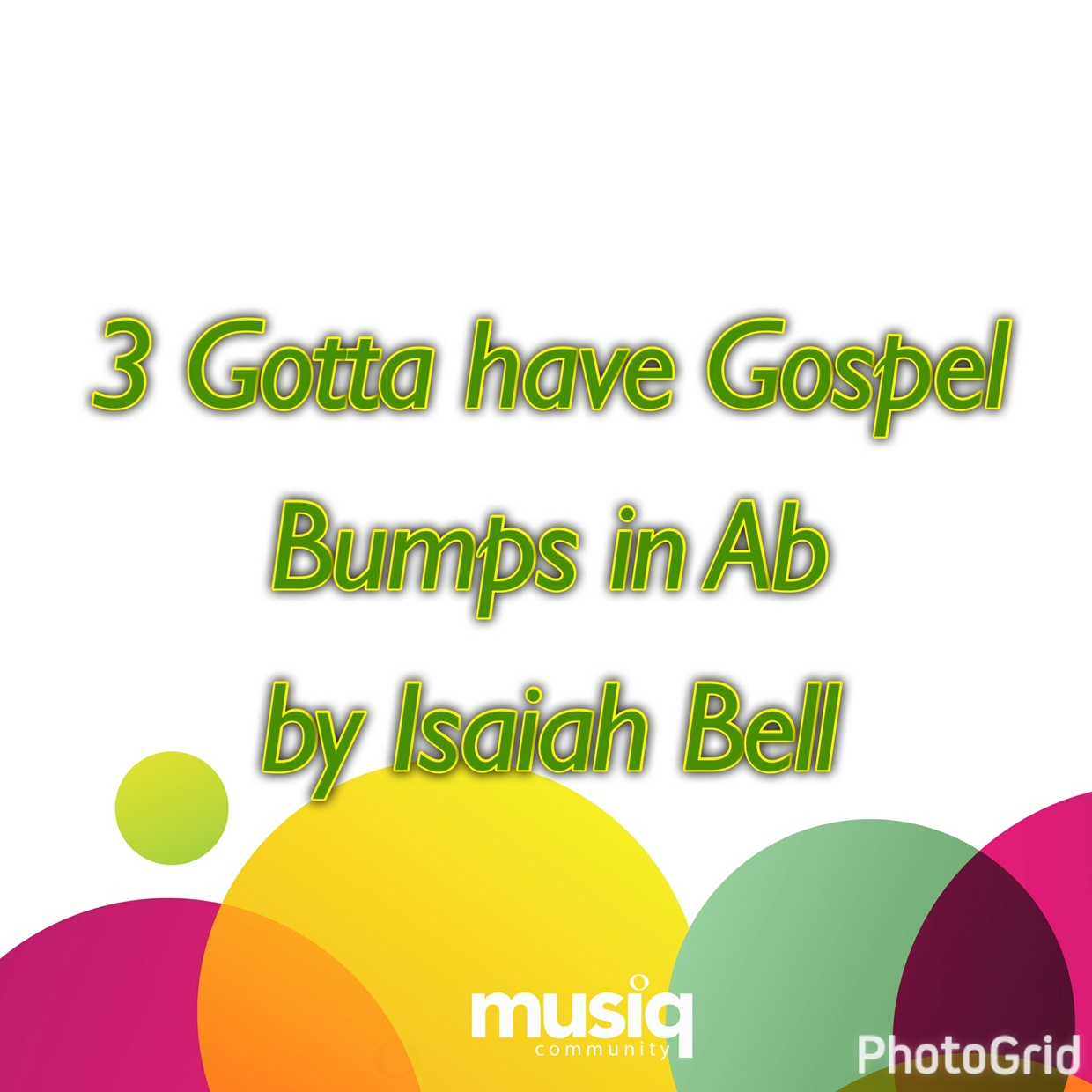 3 MUST HAVE Gospel Bumps in Ab