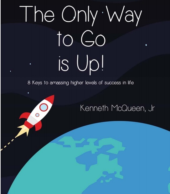 The Only Way to Go is Up! 8 Keys to amassing higher levels of success in life