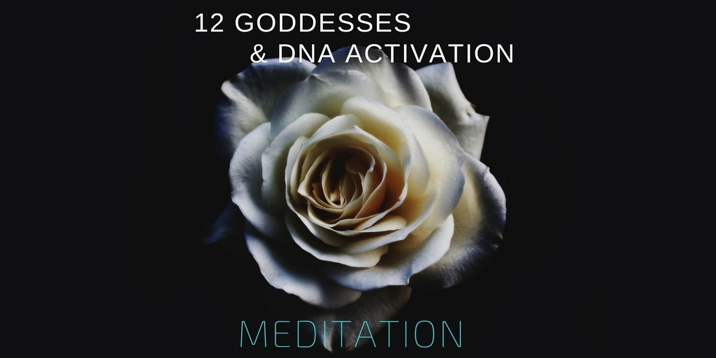 12 Goddess & DNA Activation