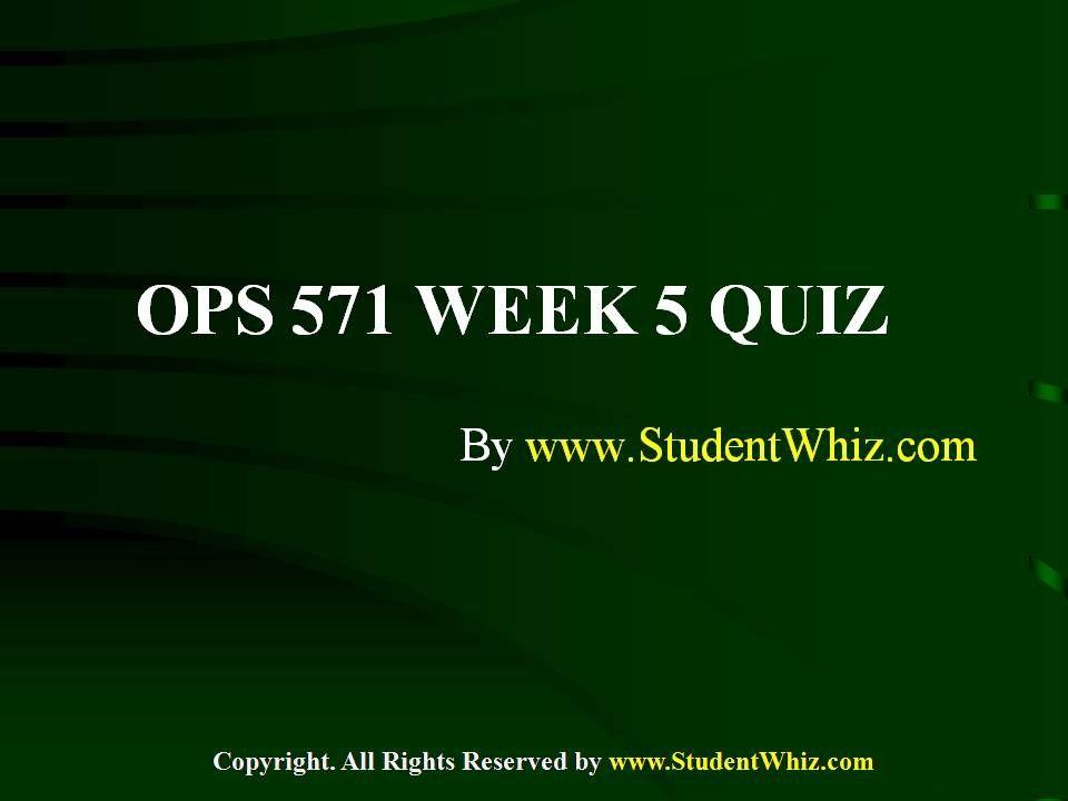 ops 571 quiz 1