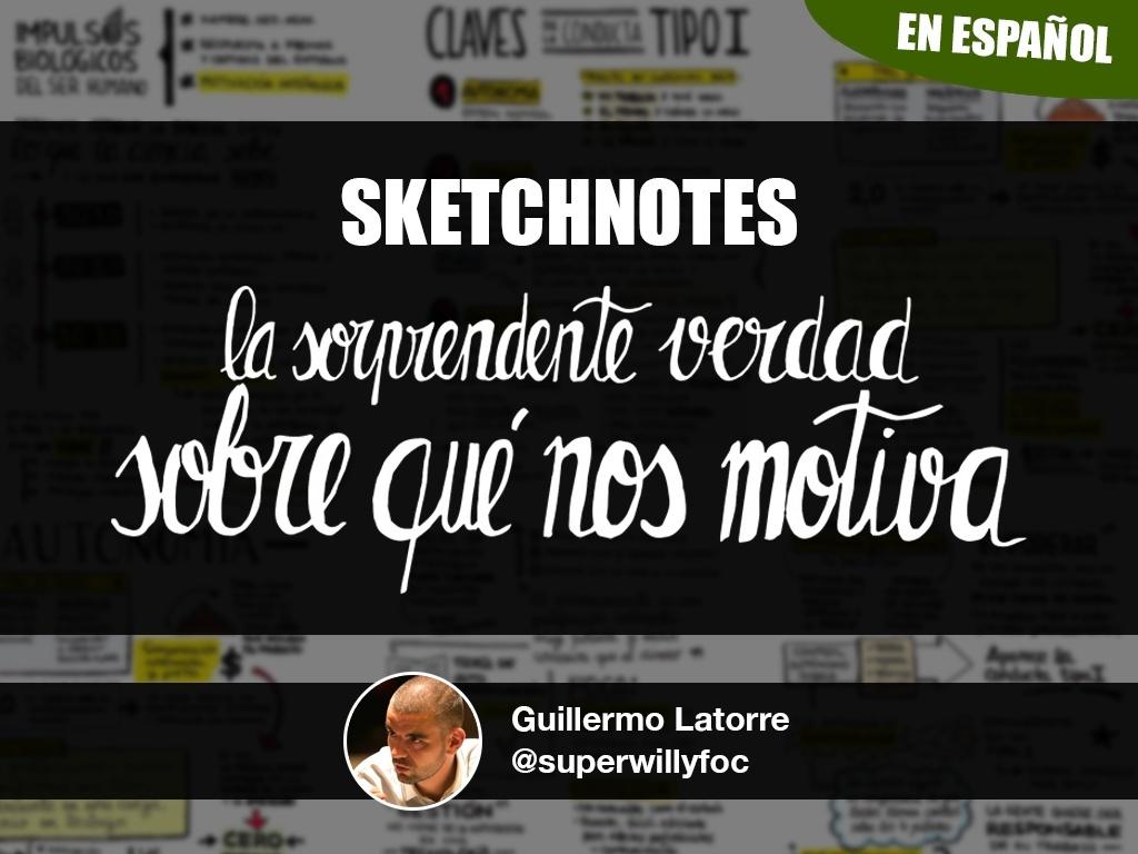 """Sketchnotes: """"La sorprendente verdad sobre qué nos motiva"""" (en español)"""