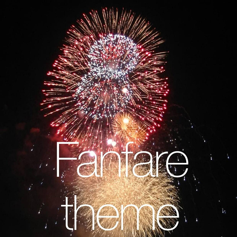 Fanfare theme