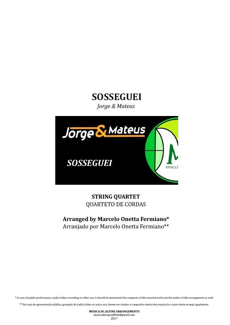 Sosseguei | Jorge e Mateus | Quarteto de Cordas | Partitura Completa