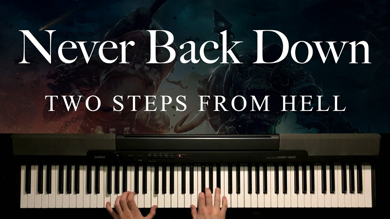 Never Back Down Piano Sheet Music (Two Steps From Hell)