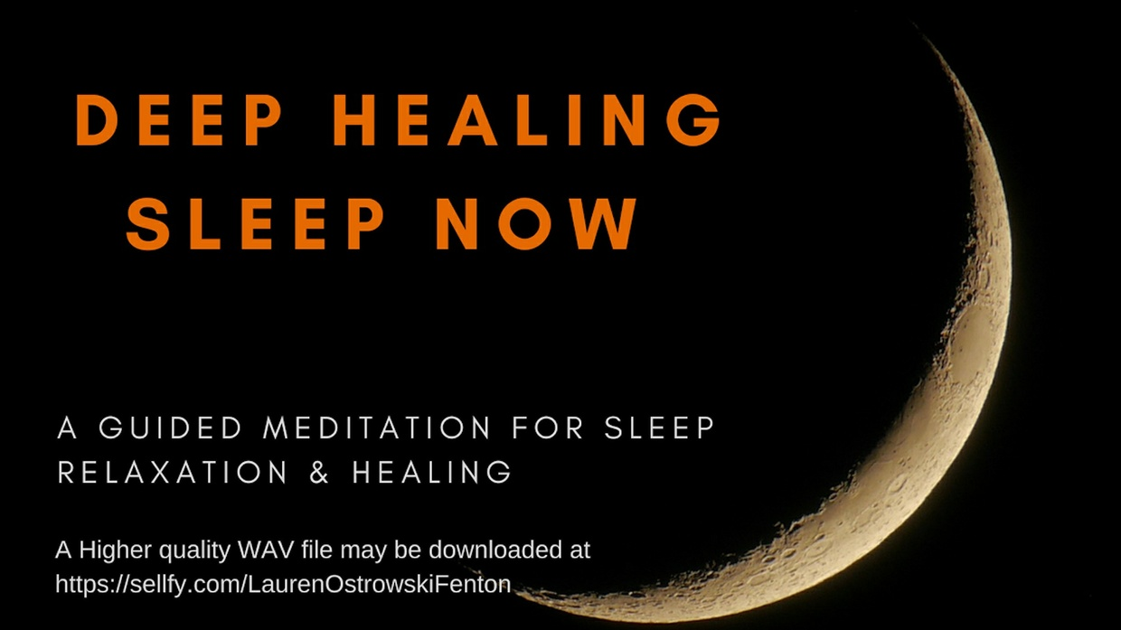 DEEP HEALING SLEEP NOW A guided meditation for sleep relaxation and healing