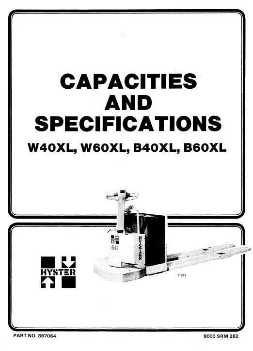 Hyster Pallet Truck D135 Series: B40XL, B60XL, W40XL, W60XL Workshop Service Manual