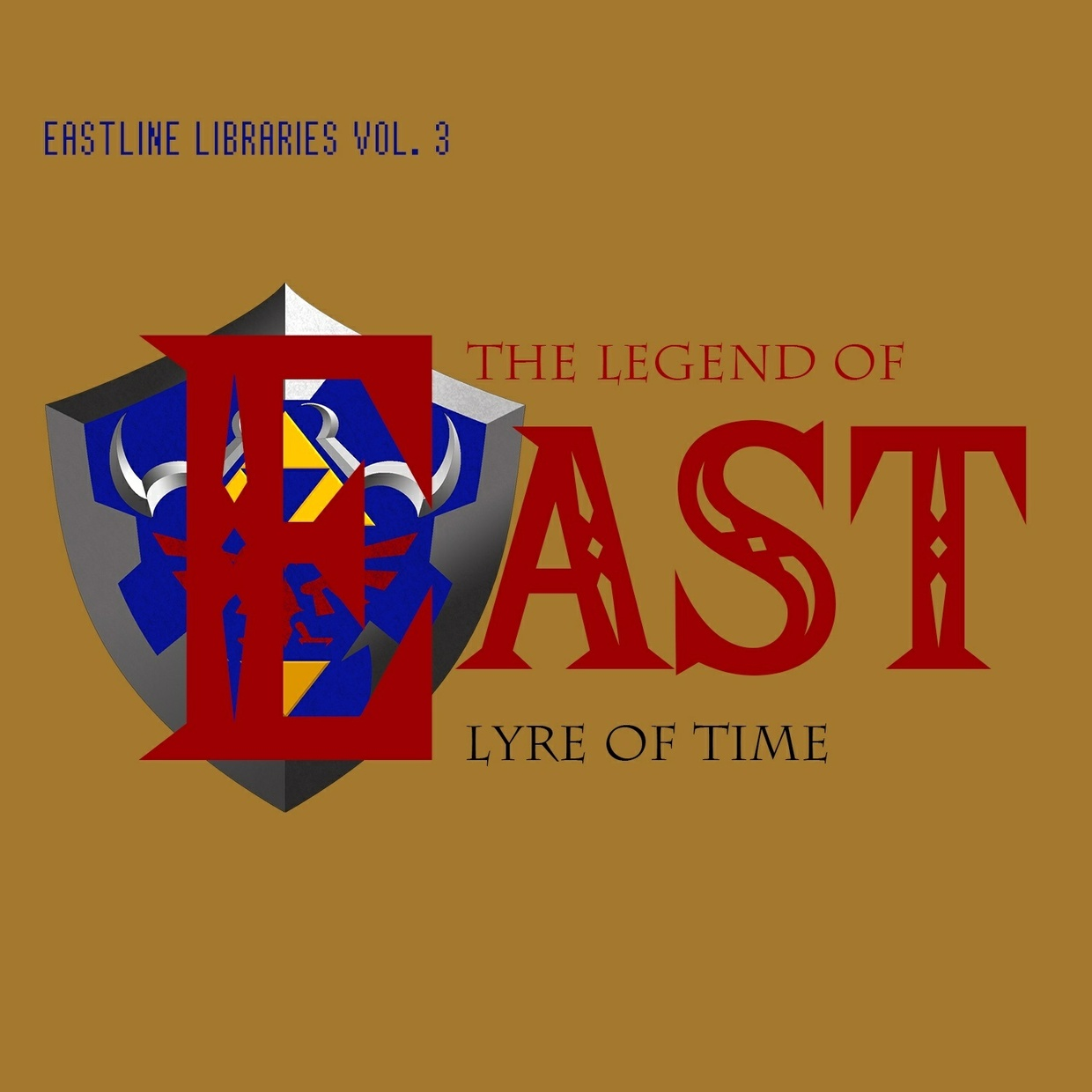 EASTLINE LIBRARIES VOL. 3 - THE LEGEND OF EAST: LYRE OF TIME