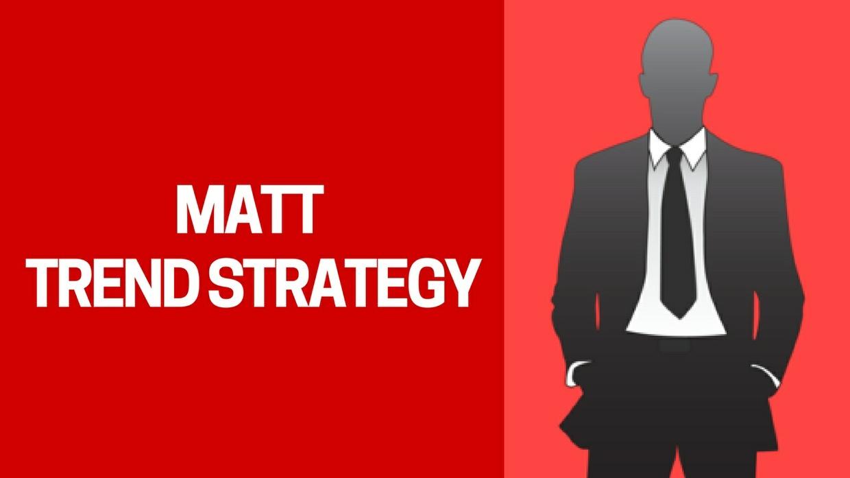 Matt Trend Strategy