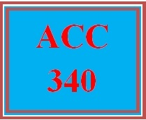 ACC 340 Week 1 Textbook Assignment
