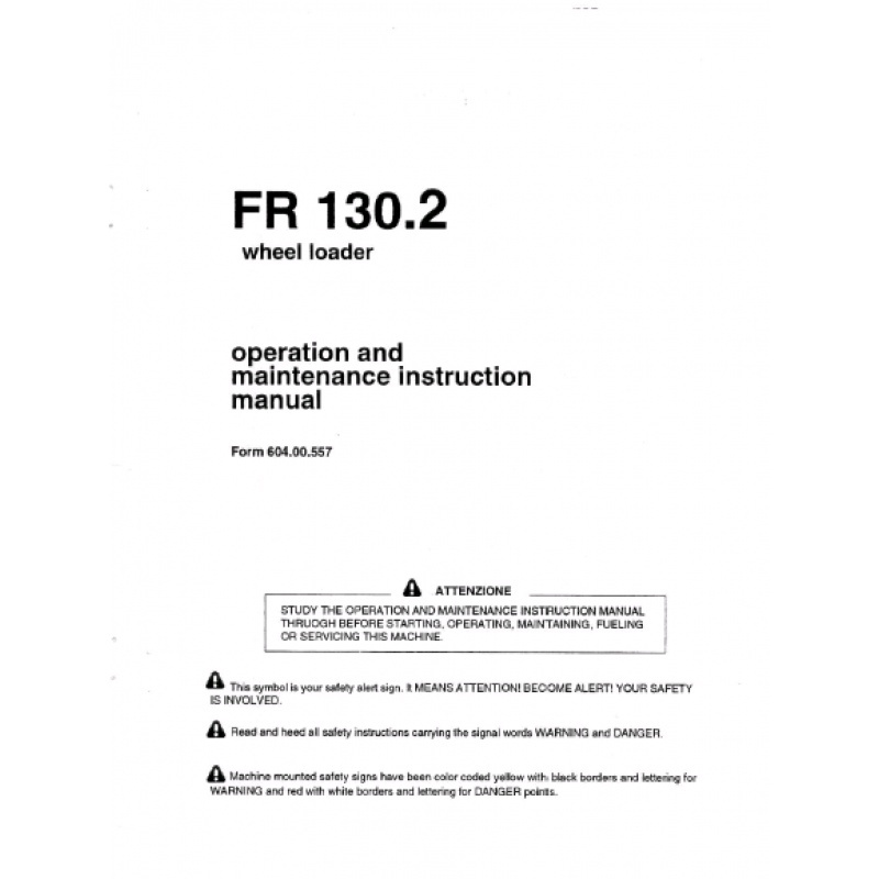 FiatAllis FR130.2 Wheel Loader Operation and Maintenance Manual PDF
