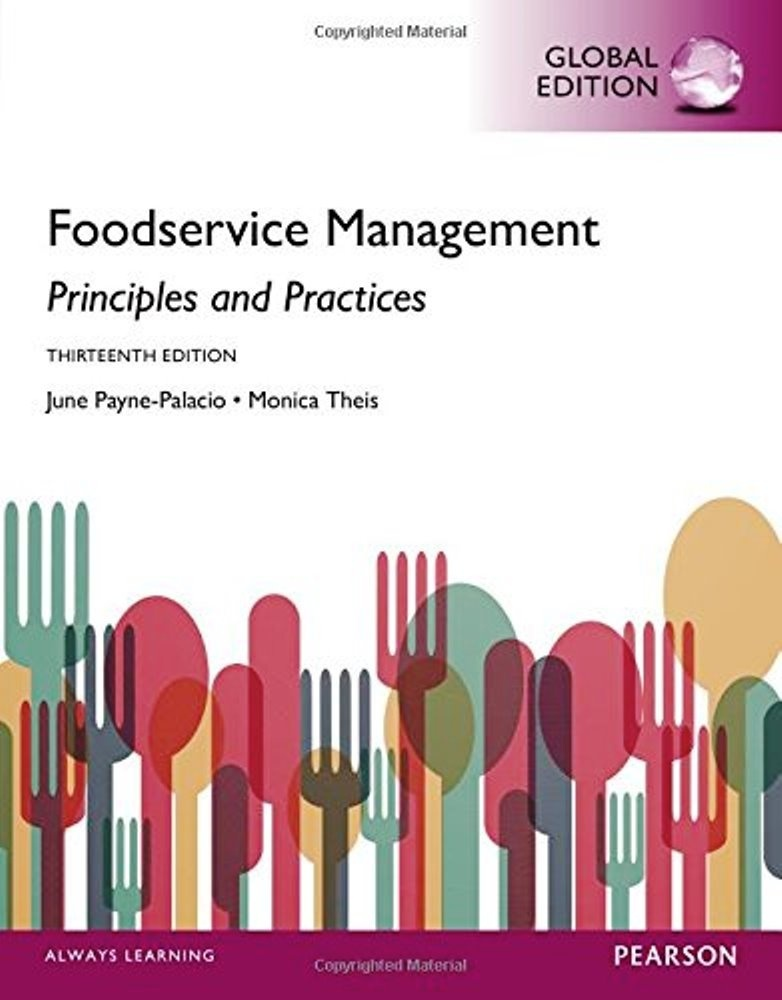 Foodservice Management Principles and Practices, 13th edition ( global ) ( PDF, Instant download )