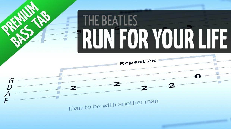 Run For Your Life (Premium Bass Tab)