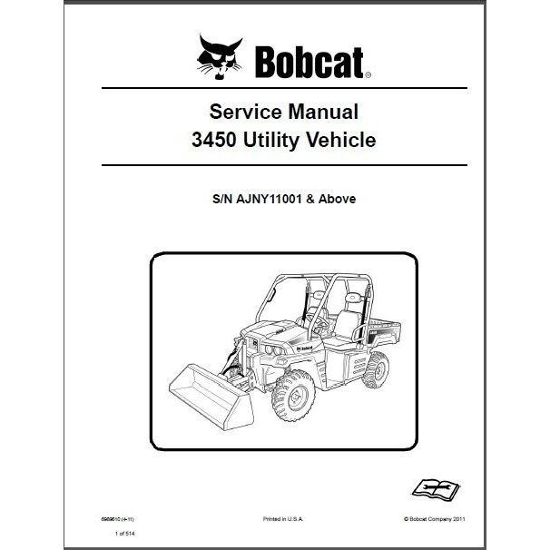 Bobcat 3450 UTV Service Repair Manual PDF S/N AJNY 11001 & Above
