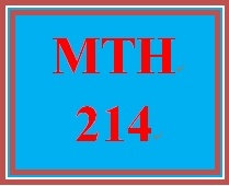 MTH 214 Week 5 Important Topic Discussion