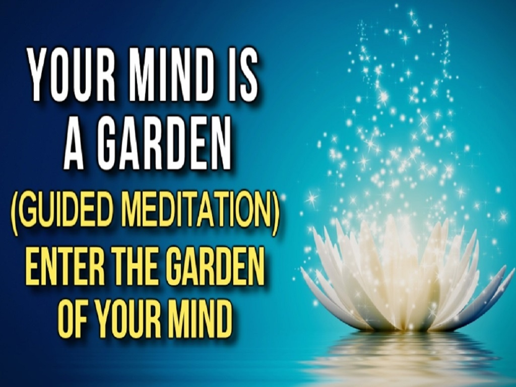 The Garden of Your Life Guided Meditation (Law of Attraction Meditation)