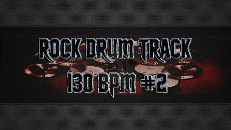 Rock Drum Track 130 BPM #2