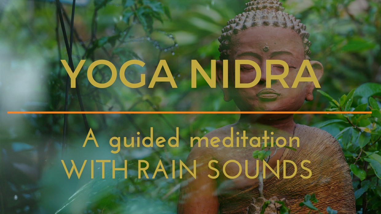 BEAUTIFUL YOGA NIDRA with rain sounds for sleep and relaxation