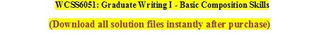 WCSS 6051: Graduate Writing I - Basic Composition Skills