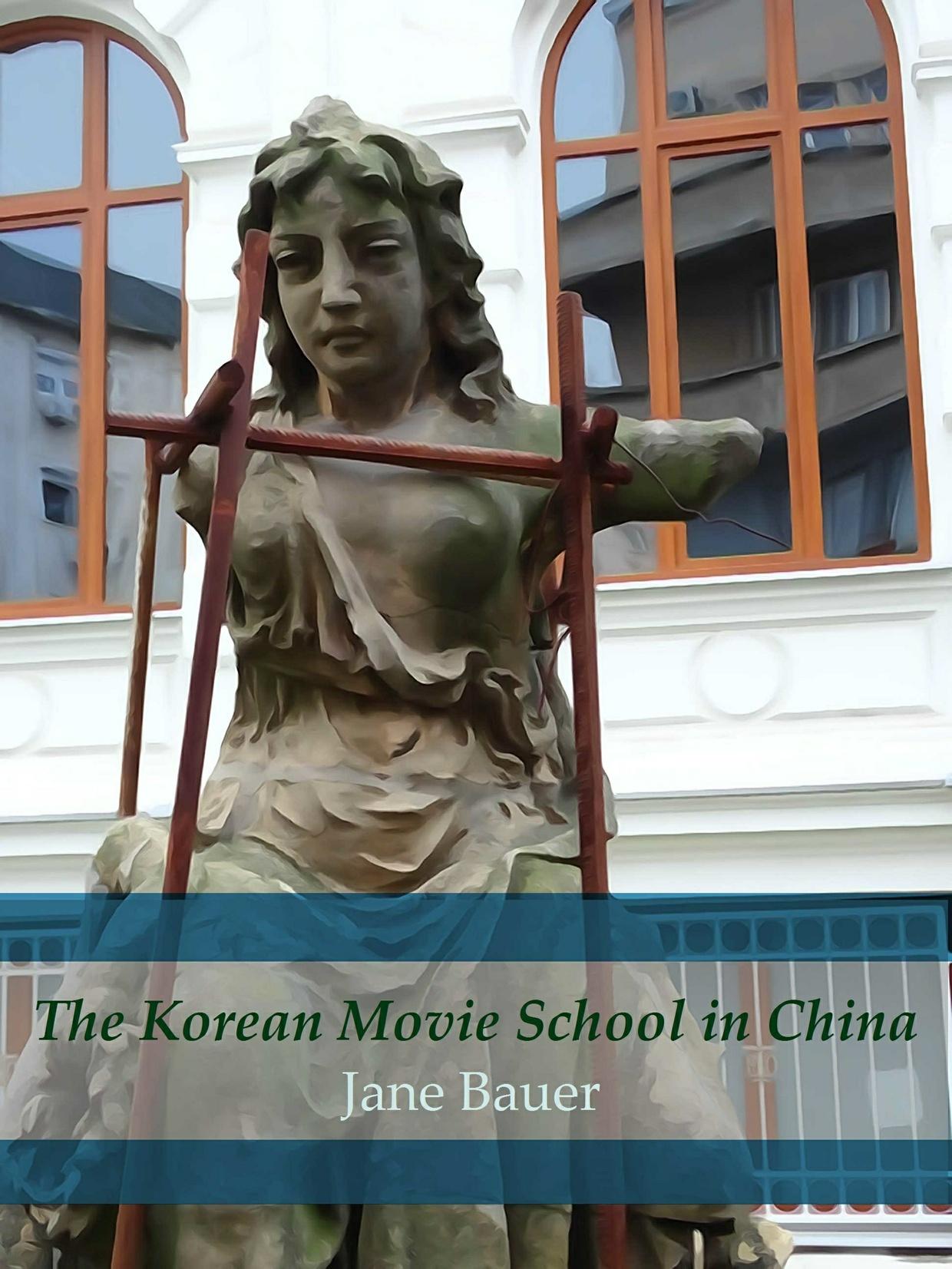 The Korean Movie School in China