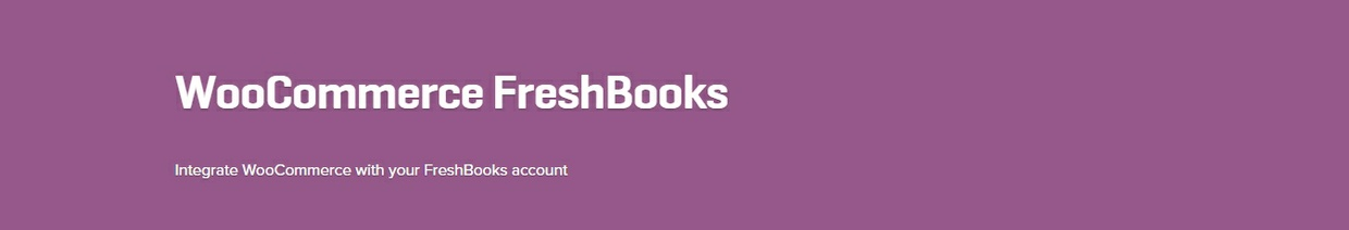 WooCommerce Freshbooks 3.9.2 Extension
