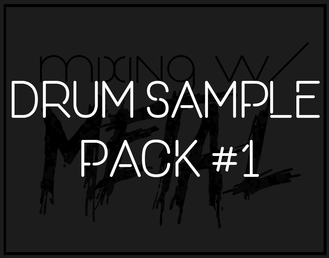 Mixing with Metal Drum Sample Pack #1