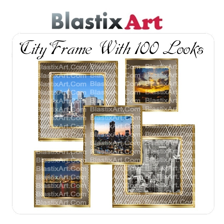 City Frame  with 100 looks