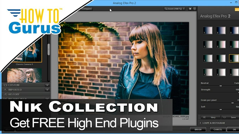 Free! Review Nik Collection Plugins Adobe Photoshop, Photoshop Elements, Adobe Lightroom Tutorial