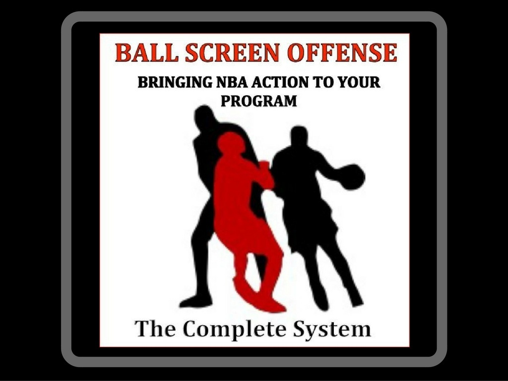 Ball Screen Offense - The Complete System