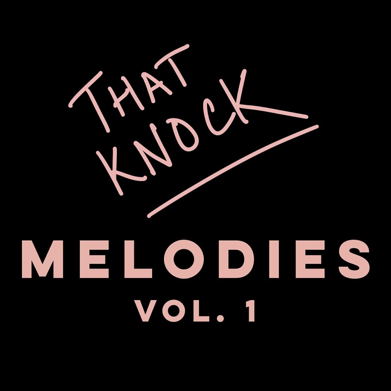 Melodies That Knock Vol. 1