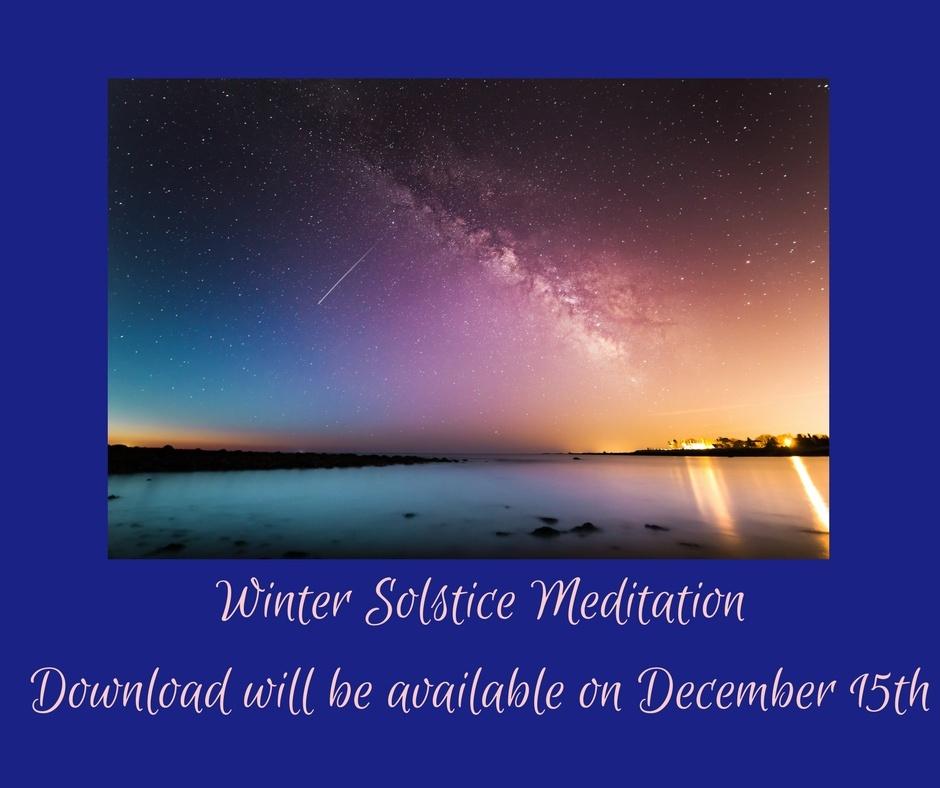 Winter Solstice Meditation 2017