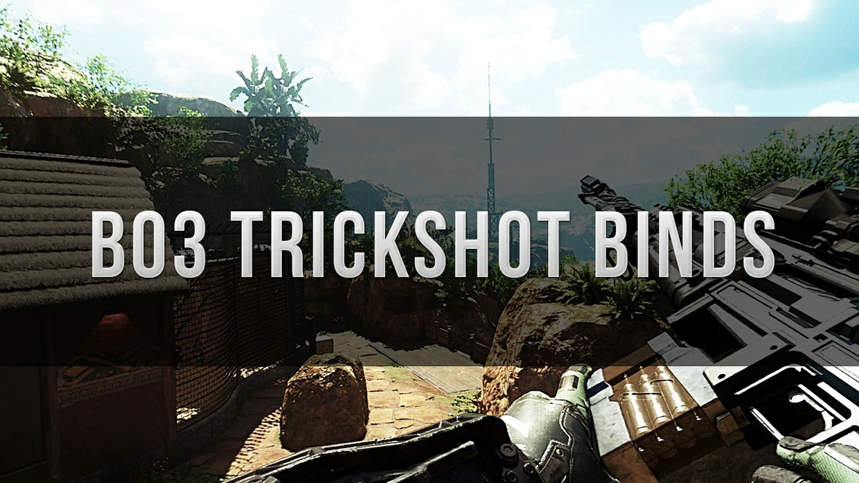 Bo3 Trickshot Binds for Console