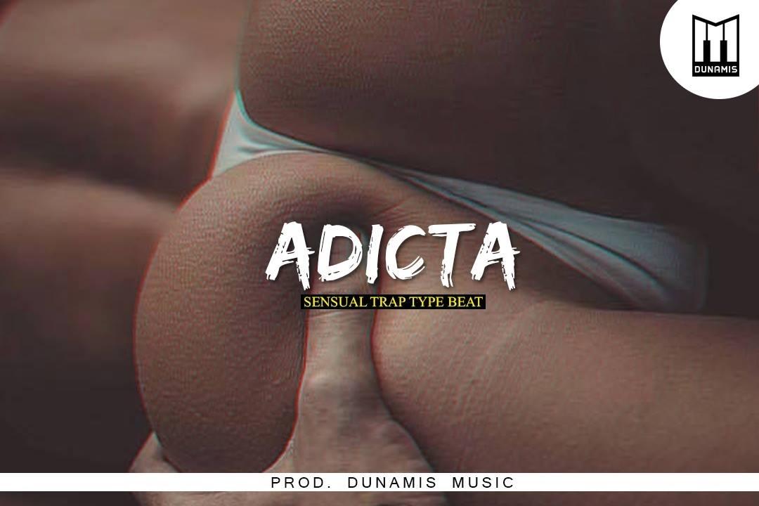 ADICTA 💦 Type Beat ✘ Sensual Trap FOR SALE (Prod. DUNAMIS) EXCLUSIVE