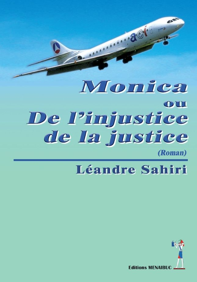 Monica ou de l'Injustice de la Justice (ebook)