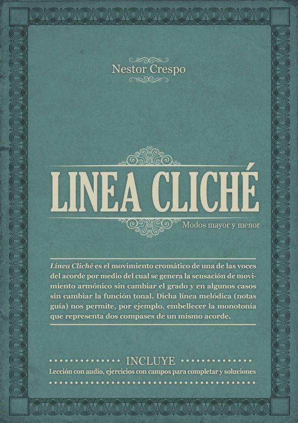 TEORÍA  /  LINEA CLICHE - Usos en el modo mayor y menor.