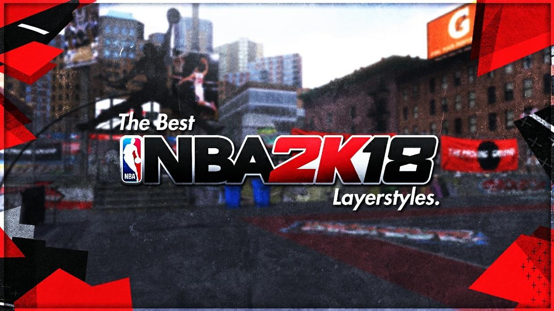 BARI'S NBA 2K18 LAYERSTYLES.