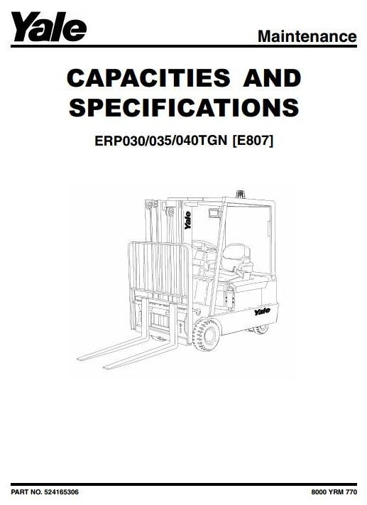 Yale Forklift Truck Type E807: ERP030TGN, ERP035TGN, ERP040TGN Workshop Service Manual
