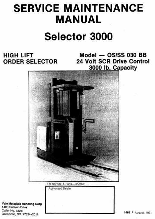 Yale High Lift Order Selector 3000: OS030BB, SS030BB Workshop Service Manual