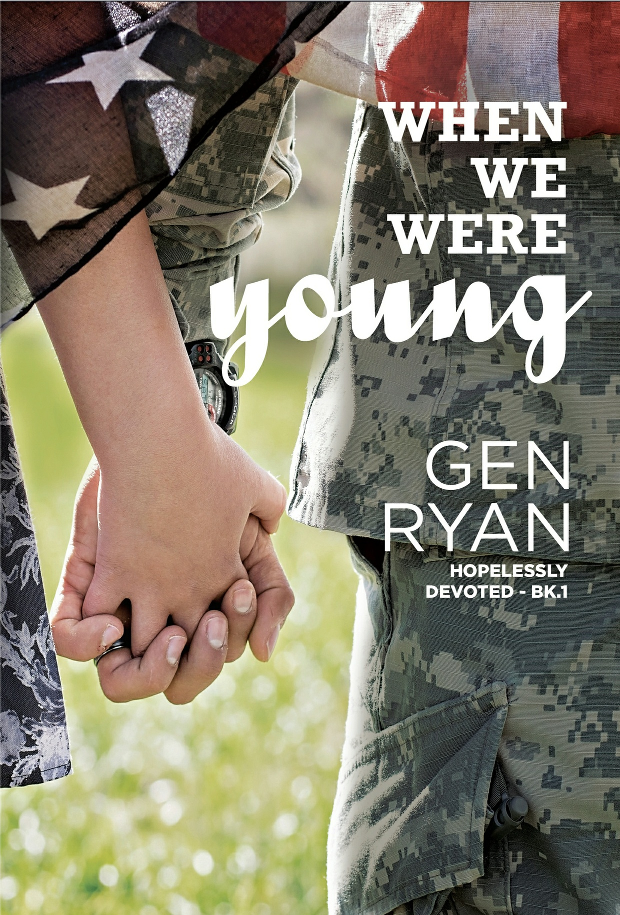 Epub When We Were Young by Gen Ryan